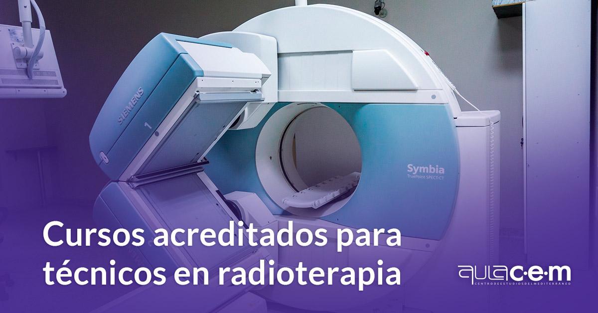 Cursos acreditados para técnicos en radioterapia