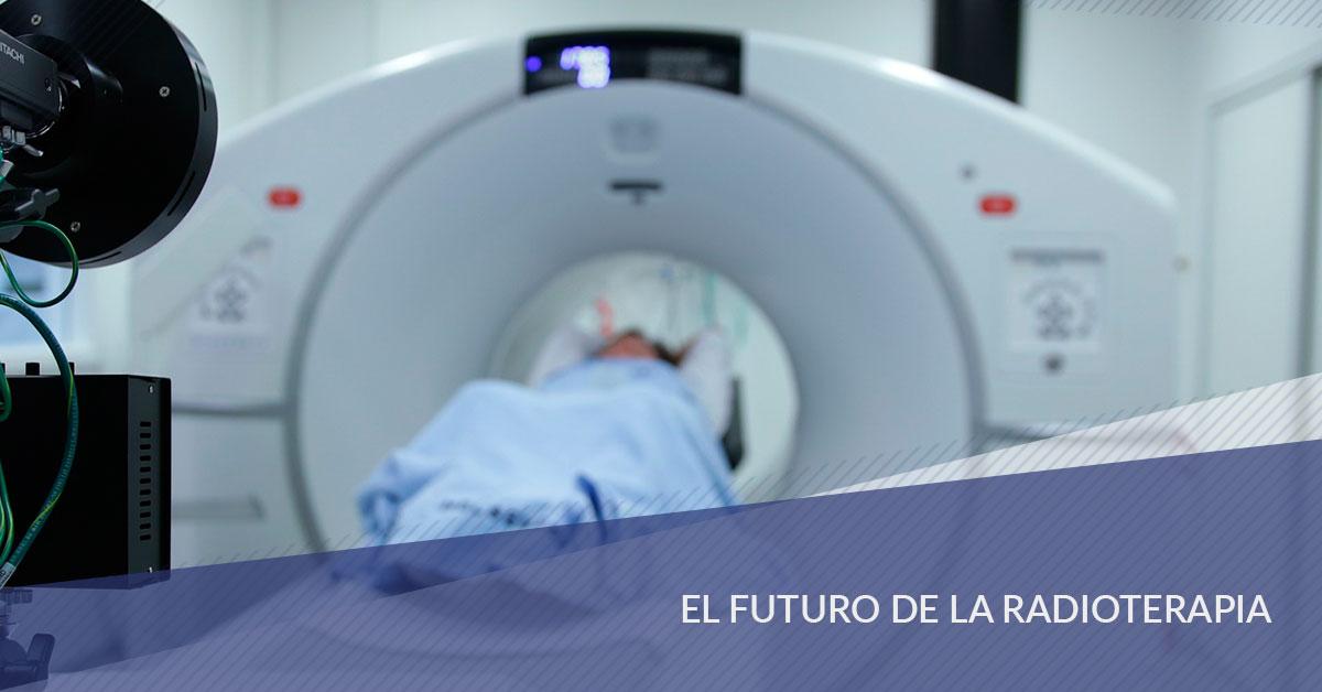 El futuro de la radioterapia en España