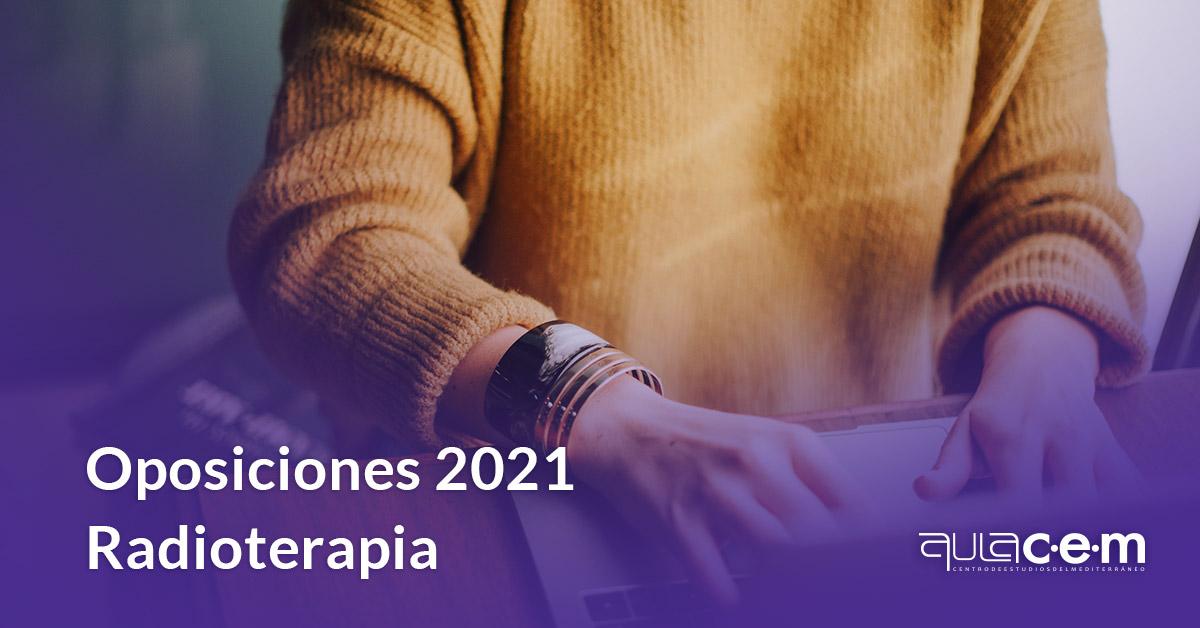 Oposiciones 2021 Radioterapia